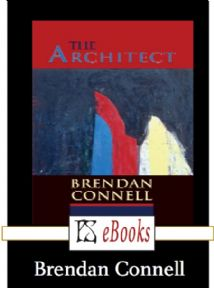 The Architect [eBook] by Brendan Connell